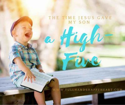 the-time-jesus-gave-my-son-a-high-five-small
