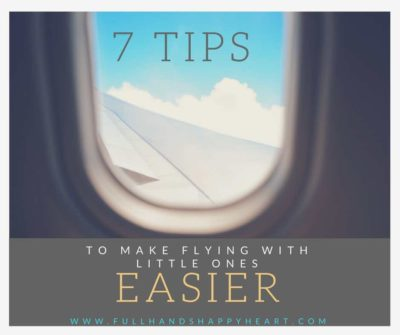 7 Tips to Make Flying with Little Ones Easier